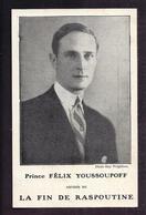 CPA ECRIVAIN Prince Russe Felix Youssoupoff Comte Soumarokov-Elston Auteur De La Fin De Raspoutine - LITTERATURE PLON - Scrittori