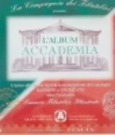 2006 ITALIA REPUBBLICA NAPOLITANO FOGLI 22 ANELLI ABAFIL ACCADEMIA NUOVI - Album & Raccoglitori