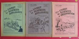 3 Livrets De Sciences Appliquées, D'observation. Millet & Rossignol. Arrault Tours 1950-1962 - 6-12 Ans