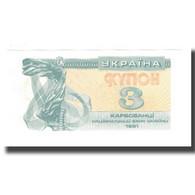 Billet, Ukraine, 3 Karbovantsi, 1991, KM:82a, NEUF - Ukraine