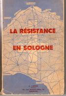 Livre La Résistance En Sologne Paul Guillaume 251 Pp - 1939-45