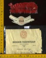 Etichetta Vino Liquore Bourgogne Passetoutgrain 1968- Francia (difetto) - Etichette