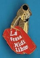 PIN'S //   ** MATADOR / LÀ FERIA / MIDI LIBRE ** . (EMC) - Feria