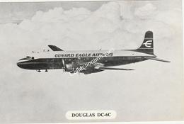 CPA Cunard Eagle Airways Douglas DC-6C - Non Classificati