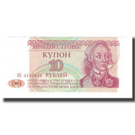 Billet, Transnistrie, 10 Rublei, 1994, KM:18, NEUF - Moldavie
