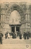 Tours * Fêtes De Jeanne D'arc * Le Portail Central De La Cathédrale * 25 26 27 Juin 1909 * Animé - Tours
