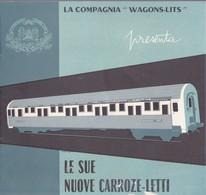 WAGON LITS:LE NUOVE CARROZZE LETTO ANNI '50. - Libros, Revistas, Cómics
