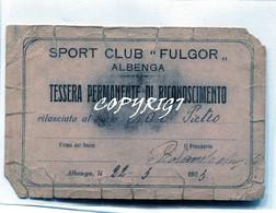 "TESSERA_TESSERE_DOCUMENTO/I-""SPORT CLUB FULGOR""ALBENGA""1923 - Old Paper"