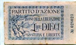 """TESSERA_TESSERE_DOCUMENTO/I-""""5.X.1943-PARTITO D'AZIONE-BUONO DELLA LIBERAZIONE LIRE DIECI-GIUSTIZIA E LIBERTA'"""" - Vieux Papiers"""