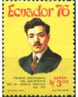 Ref. 309197 * MNH * - ECUADOR. 1976. PRIMER CENTENARIO DEL NACIMIENTO DEL DR, HIDEYO NOGUCHI - Celebrità