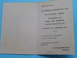 20 Feb Kerstening Van HILDEKE Dollé ( Dollé/Kesteloot ) Geb. 17 Feb 1955 > Brugge ( Zie Foto ) ! - Naissance & Baptême