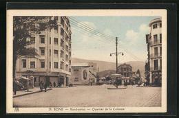 CPA Bone, Rond-point, Quartier De La Colonne - Annaba (Bône)