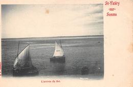 ¤¤    -   SAINT-VALERY-sur-SOMME   -   L'Arrivée Du Flot   -   ¤¤ - Saint Valery Sur Somme