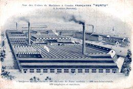 "ALBERT Vue Des Usines De Machines A Coudre FRANCAISES "" HURTU "" - Albert"