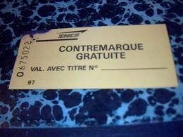 Ticket  SNCF Contremarque Gratuite à Voir - Metro