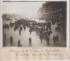 OBSEQUES DE M GUSTAVE DE ROTHSCHILD LE CORTEGE PLACE DE LA CONCORDE   18*13CM Maurice-Louis BRANGER PARÍS (1874-1950) - Personalidades Famosas