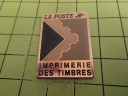 1012B Pin's Pins / Beau Et Rare : THEME : LA POSTE / IMPRIMERIE DES TIMBRES - Postes