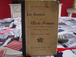 Les Sciences De L'école Primaire*j-b Lalanne Et Bidault* *350 Pages * - 6-12 Ans