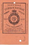 """Carte De Membre De 1949 SOCIETE ROYALE """"LE CHEVAL DE TRAIT BELGE - BRUXELLES - Elevage"""