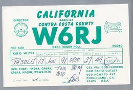 US.- QSL KAART. CARD. W6RJ. BOB RERRERO, BURLINGAME, CALIFORNIA. DANVILLE CONTRA COSTA COUNTY, U.S.A.. ARRL. DXCC HONOR - Radio-amateur