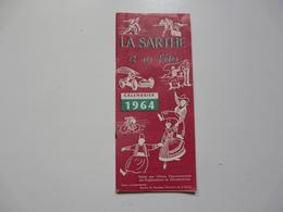 VIEUX PAPIERS - CALENDRIER 1964 : La Sarthe Et Ses Fêtes - Non Classés