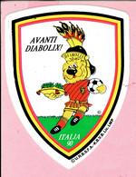 Sticker - AVANTI DIABOLIX! - ITALIA 90 - Voetbal - Autocollants