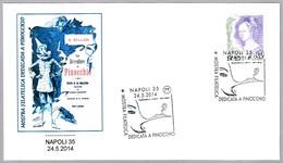 Exposicion Dedicada A PINOCHO - PINOCCHIO. Napoli 2014 - Cuentos, Fabulas Y Leyendas