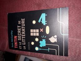 Tintin Et Le Secret De La Litterature Par Mccarthy Hachette - Tintin