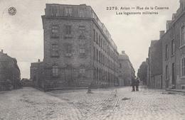 Arlon - Rue De La Caserne - Les Logements Militaires - Très Belle Carte -  état Voir Scan. - Arlon