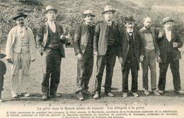 54   LONGWY LA GREVE DANS LE BASSIN MINIER  LES DELEGUES A LA GREVE - Longwy