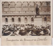 INAUGURATION DU MONUMENT DE CORNEILLE    18*13CM Maurice-Louis BRANGER PARÍS (1874-1950) - Places