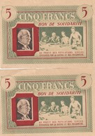 2 BONS DE SOLIDARITE  5 FRANCS PETAIN AU PROFIT DES POPULATIONS CIVILES EPROUVEES PAR LA GUERRE ET DES PRISONNIERS - Commemorative Labels