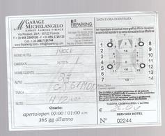 ITALIA -FIRENZE - 2015 - PARKING TICKET  - Garage Michelangelo  2 Scans - Tickets - Entradas