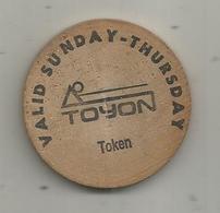 Jeton , Bois , Token TOYON Valid Sunday-thursday , SAN JOSE , CA ,2 Scans - Firma's