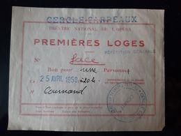 TICKET ENTREE THEATRE NATIONAL DE L'OPERA PREMIERES LOGES CERCLE CARPEAUX 1950 REPETITION GENERALE MUSIQUE MUSIC - Programmi
