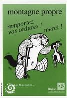 AUTOCOLLANT - L - AUTOCOLLANT MONTAGNE PROPRE - REMPORTEZ VOUS ORDURES ! MERCI ! - MERCANTOUR - MARMOTTE - ECOLOGIE - Autres Collections