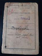 LIVRET INDIVIDUEL MINISTERE GUERRE 1934 MAUBEUGE RECRUTEMENT CAMBRAI DEPOT CAVALERIE REFORME EN 1939 - Documents