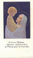Ô MON JESUS FAITES DESCENDRE LA PAIX SUR LE MONDE IMAGE PIEUSE RELIGIEUSE HOLY CARD SANTINI HEILIG PRENTJE - Images Religieuses