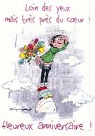 2540 Gaston Lagaffe Par Franquin (1999), Loin Des Yeux Mais Près Du Cœur ! Heureux Anniversaire ! - Bandes Dessinées