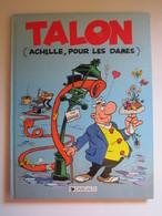1989 Achille Talon N°39. Talon (Ach!lle, Pour Les Dames) - Achille Talon