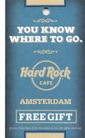 Hard Rock Cafe Amsterdam Free Gift Coupon - Advertising