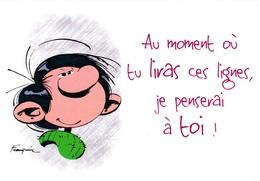 3734 Gaston Lagaffe Par Franquin (1999), Au Moment Où Tu Liras Ces Lignes Je Penserais à Toi ! - Bandes Dessinées