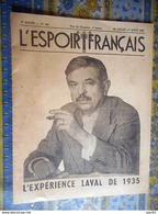 L ESPOIR FRANCAIS FRANCISQUE N° 386 1942 L EXPERIENCE LAVAL JOURNAL DE PROPAGANDE - Français