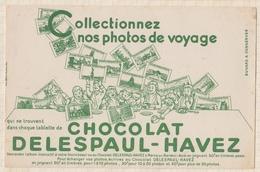 9/21  BUVARD CHOCOLAT DELESPAUL HAVEZ PHOTOS DE VOYAGE - Chocolat