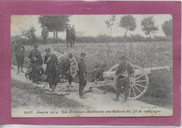Guerre 1914 - Des Artilleurs établissent Une Batterie Du 75 De Campagne ( Cachet De Valentigney ) - Guerre 1914-18