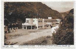 Algérie)   HAMMAN  MELOUANE  - Le Grand Hotel Arrière Corps - Algérie