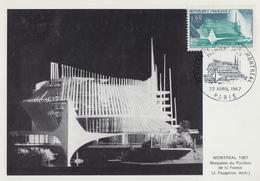 Carte  Maximum   1er  Jour   FRANCE  Exposition  Universelle  De  MONTREAL   1967 - 1967 – Montreal (Kanada)
