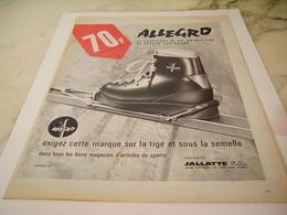ANCIENNE PUBLICITE CHAUSSURE ALLEGRO DE JALLATTE 1965 - Sports D'hiver
