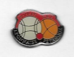 Pin's  Ville, Sports  Pétanque  Et  Boules  Lyonnaises  S.R.D  à  Saint-Dié-des-Vosges  ( 88 ) - Pétanque