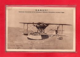 THEME AVIATION-CPA C.A.M.S 53 - HYDRAVION COMMERCIAL DE LA COMPAGNIE GENERALE AEROPOSTALE SURVOLANT ALGER - Aviation